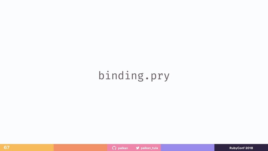 palkan_tula palkan RubyConf 2018 binding.pry 67