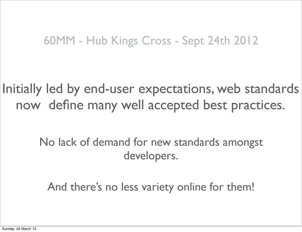 60MM - Hub Kings Cross - Sept 24th 2012 Initial...