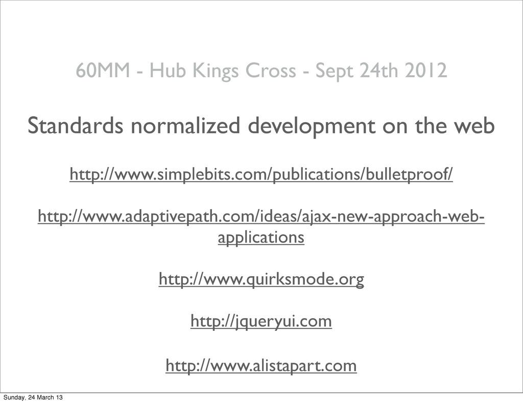 60MM - Hub Kings Cross - Sept 24th 2012 Standar...