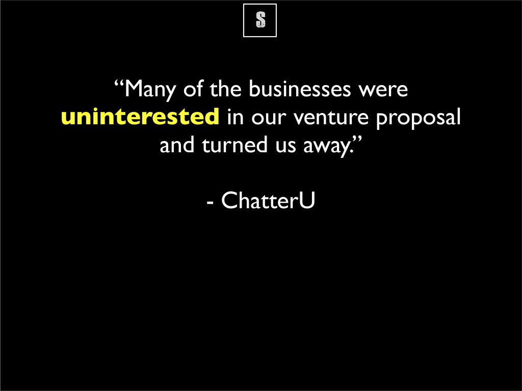 """S """"Many of the businesses were uninterested in ..."""