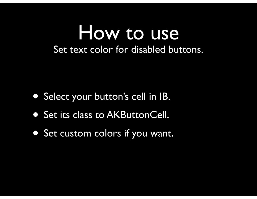 How to use Set text color for disabled buttons....