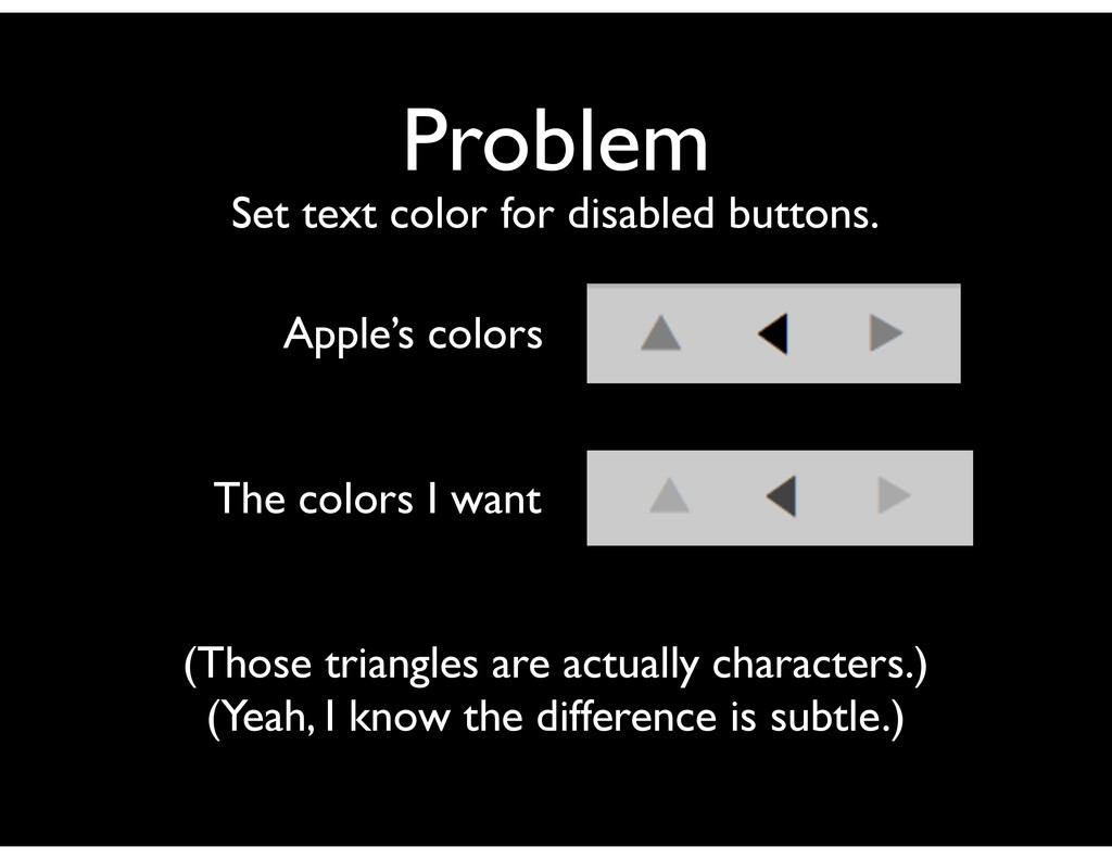 Problem Set text color for disabled buttons. Ap...