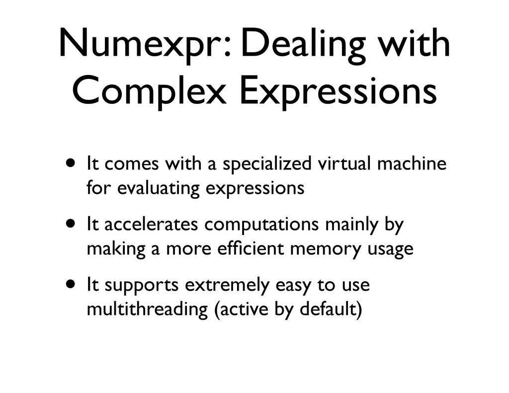 Numexpr: Dealing with Complex Expressions • It ...