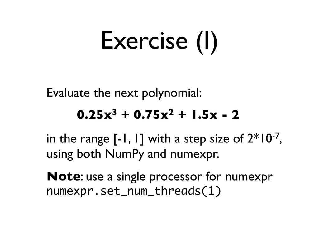 Exercise (I) Evaluate the next polynomial: in t...