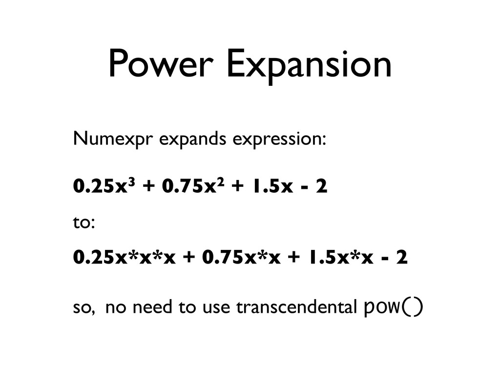 Power Expansion Numexpr expands expression: 0.2...