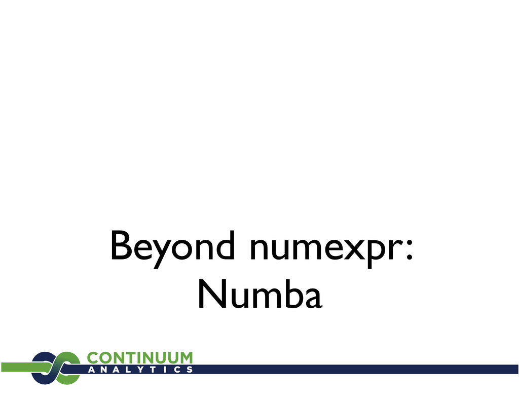 Beyond numexpr: Numba
