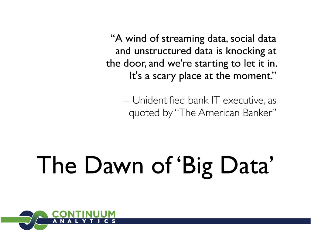 """The Dawn of 'Big Data' """"A wind of streaming dat..."""
