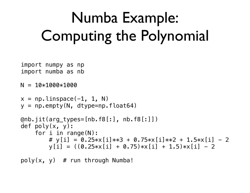 Numba Example: Computing the Polynomial import ...