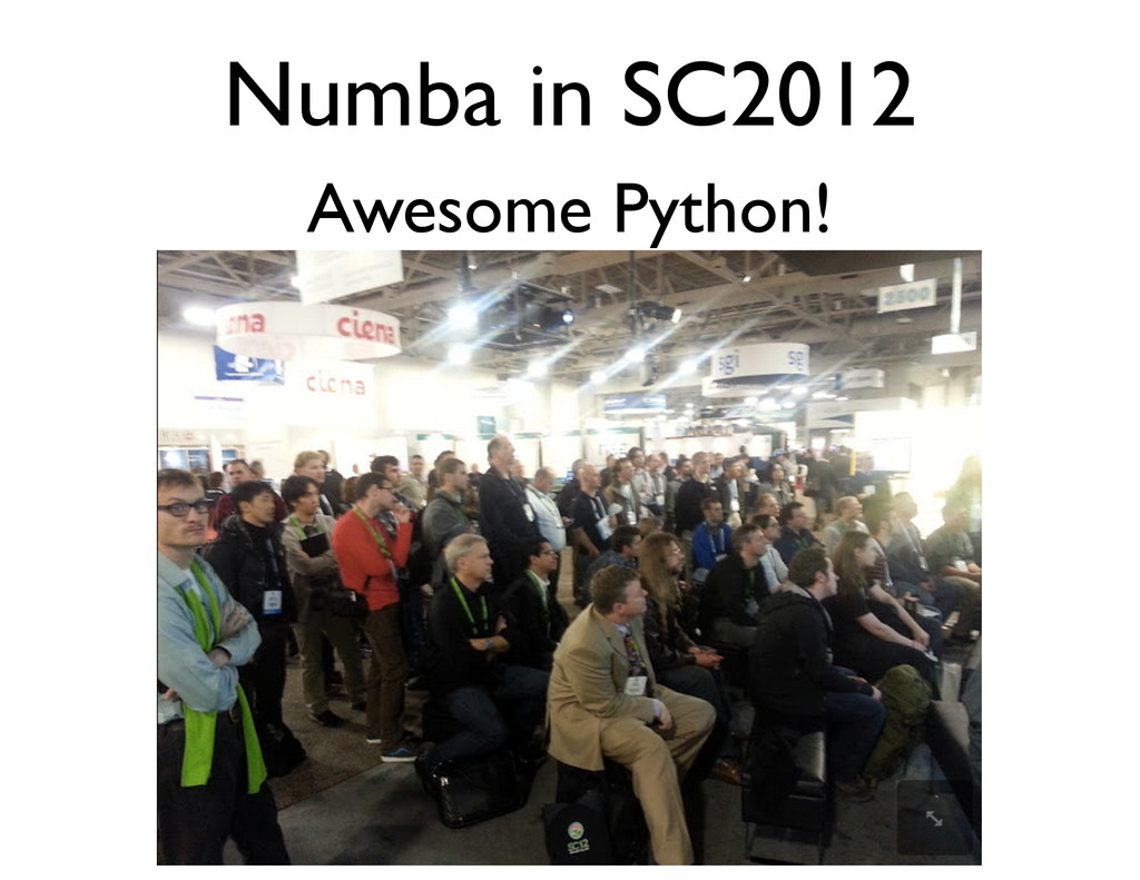 Numba in SC2012 Awesome Python!
