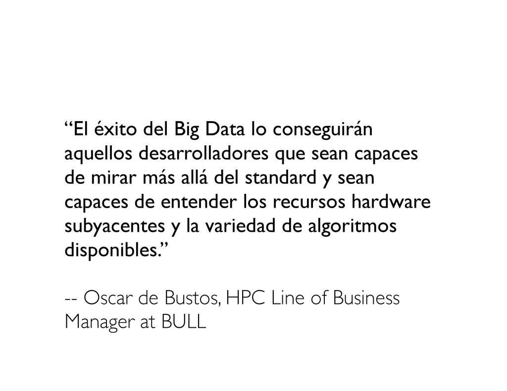 """""""El éxito del Big Data lo conseguirán aquellos ..."""