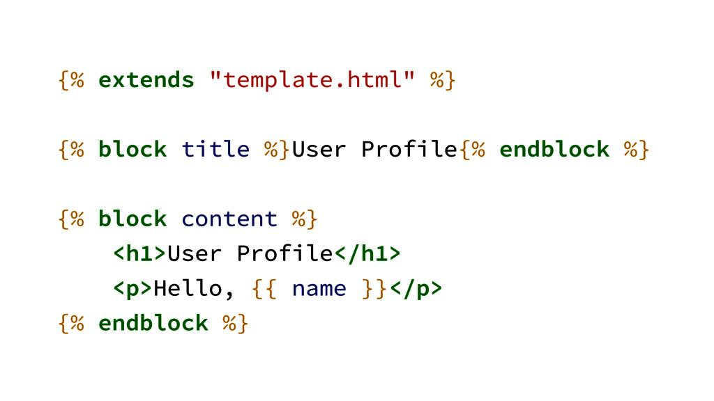 """{% extends """"template.html"""" %} ! {% block title ..."""
