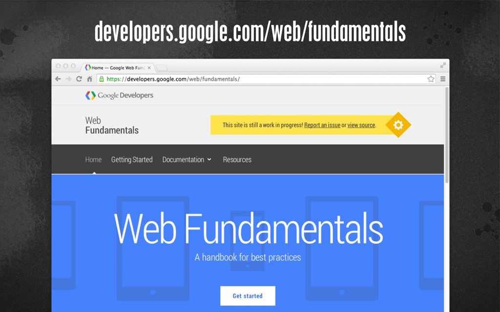 > {} st developers.google.com/web/fundamentals