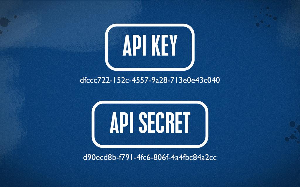 > {} st API KEY API SECRET d90ecd8b-f791-4fc6-8...