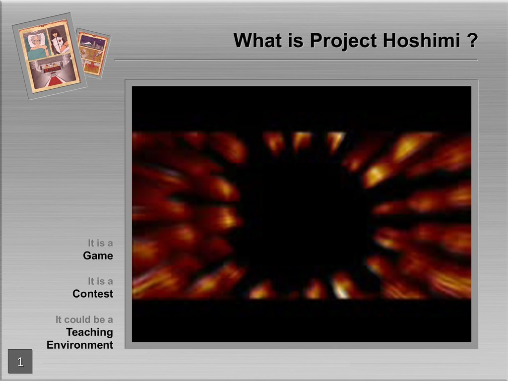 What is Project Hoshimi ? It is a Game It is a ...