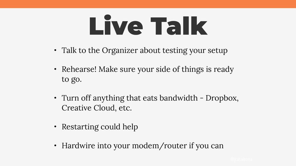 @jcasabona Live Talk • Talk to the Organizer ab...