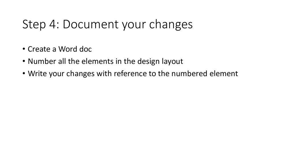 Step 4: Document your changes • Create a Word d...