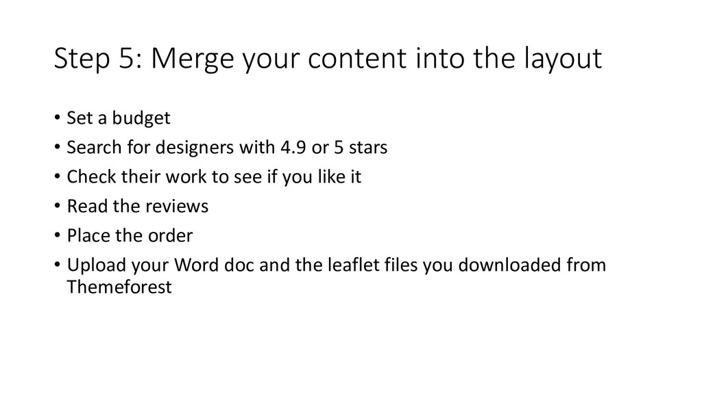 Step 5: Merge your content into the layout • Se...