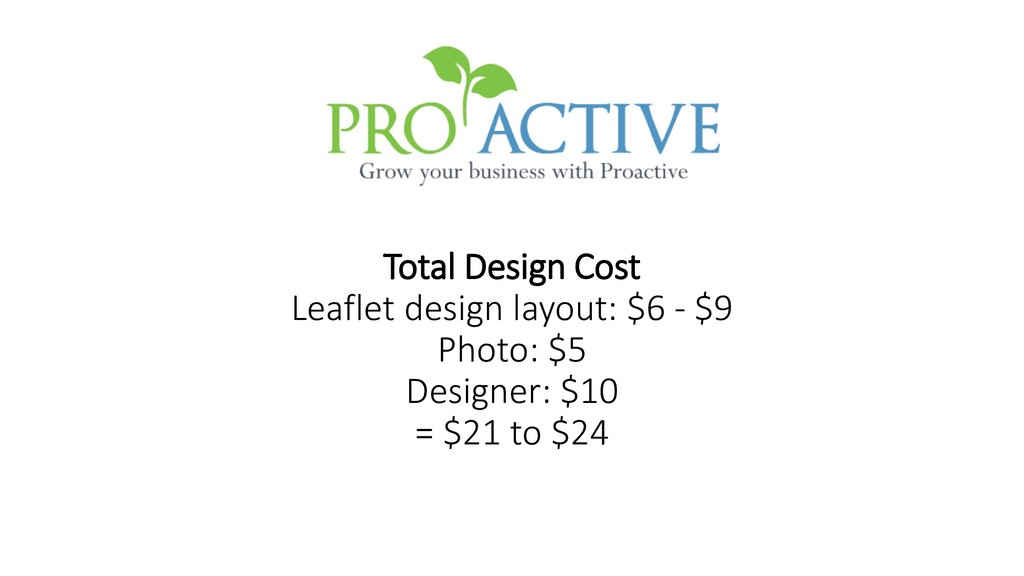 Total Design Cost Leaflet design layout: $6 - $...
