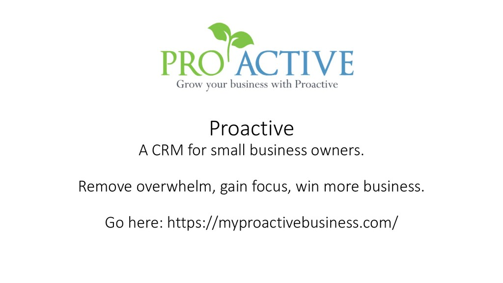 Proactive A CRM for small business owners. Remo...