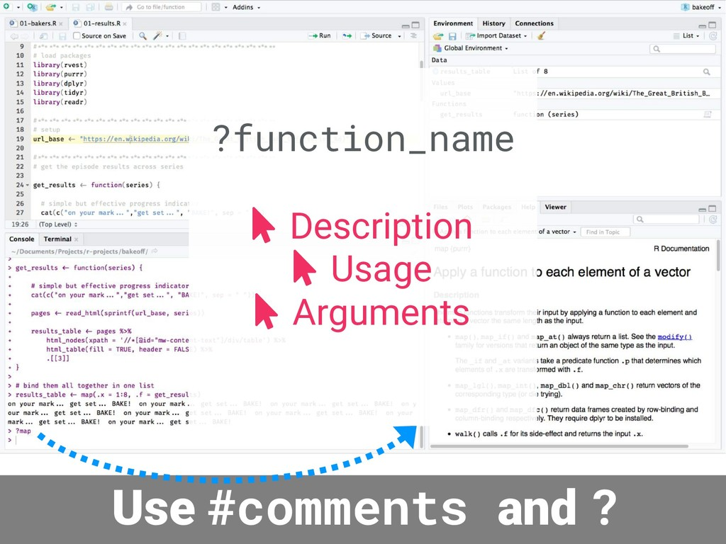 Use #comments and ? ?function_name Description ...