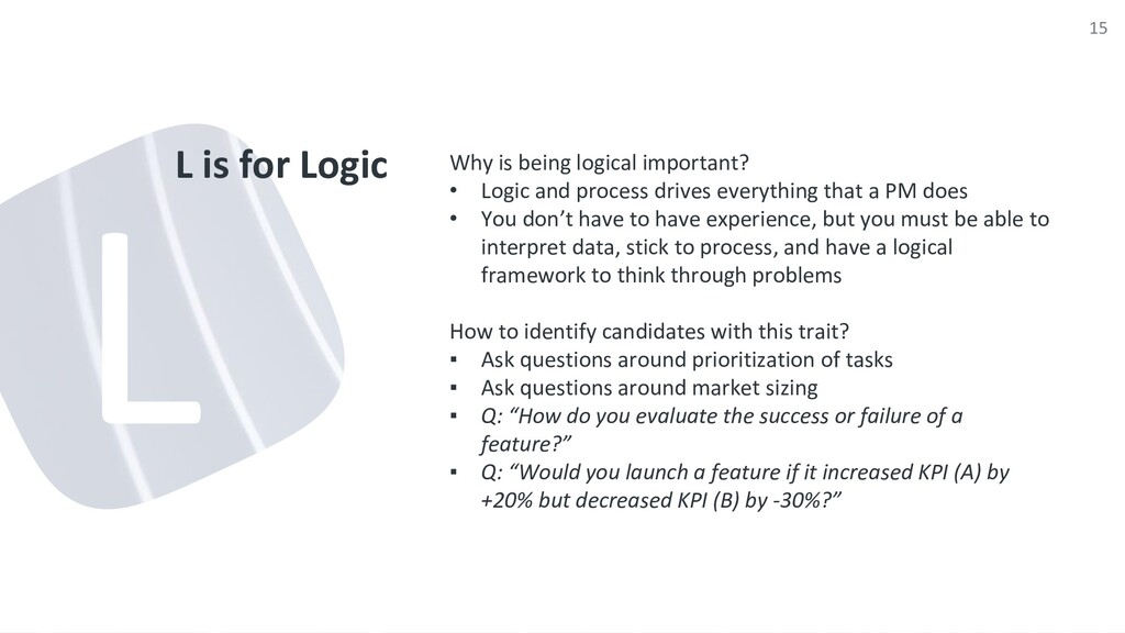 L is for Logic Why is being logical important? ...