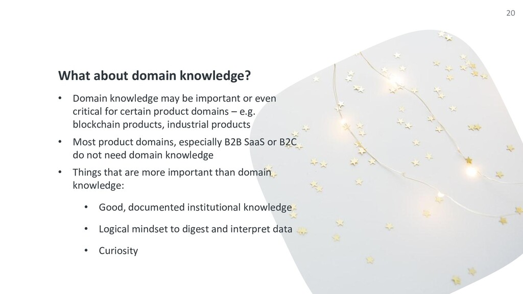 What about domain knowledge? • Domain knowledge...