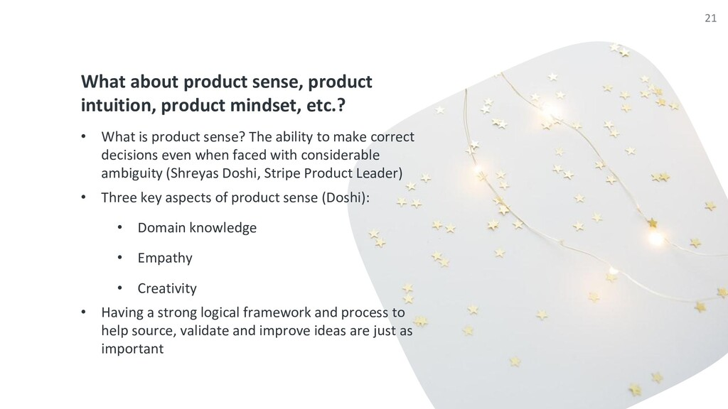 What about product sense, product intuition, pr...
