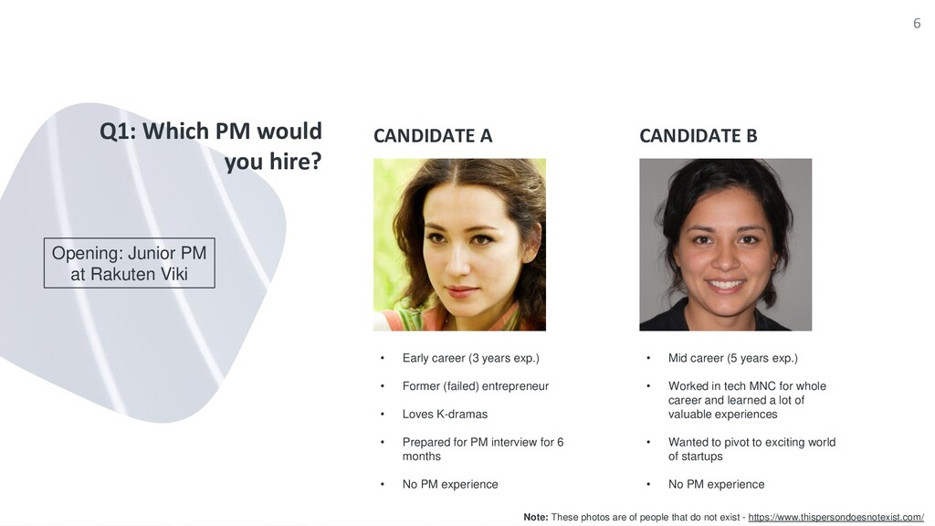 CANDIDATE A Q1: Which PM would you hire? CANDID...