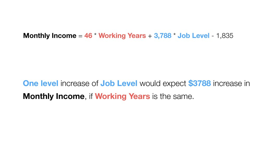 One level increase of Job Level would expect $3...