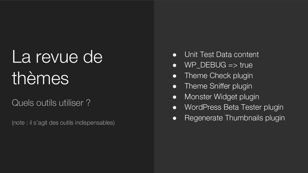 La revue de thèmes Quels outils utiliser ? (not...