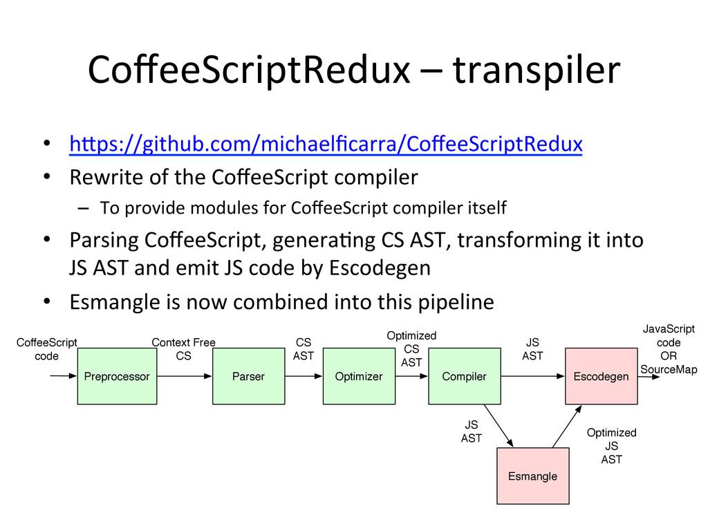 CoffeeScriptRedux – transpiler • haps:/...