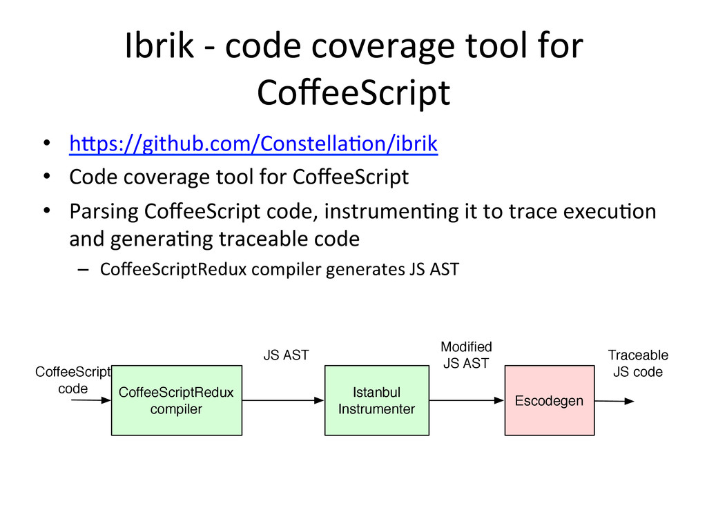 Ibrik -‐ code coverage tool for...