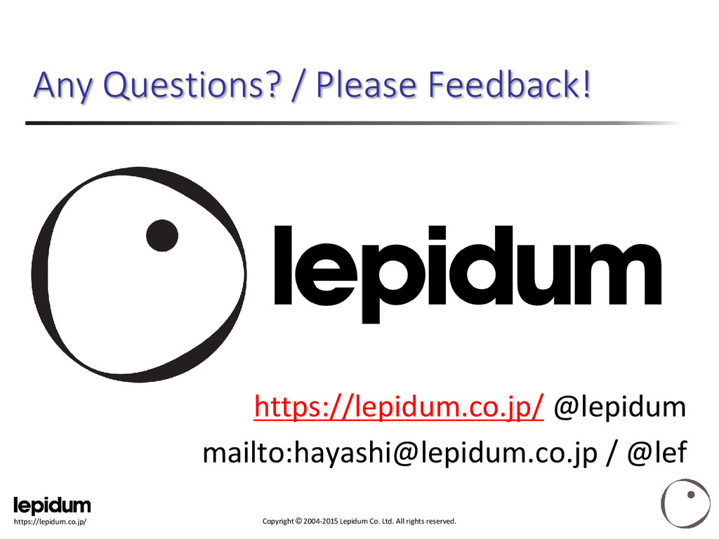 Copyright © 2004-2015 Lepidum Co. Ltd. All righ...