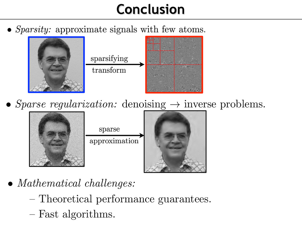 • Mathematical challenges: – Theoretical perfor...