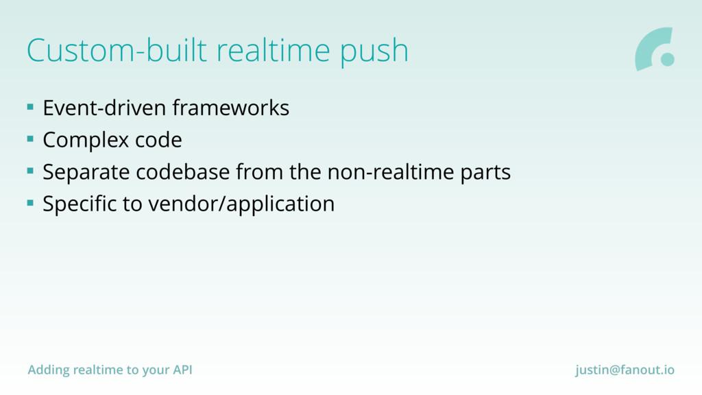 Adding realtime to your API justin@fanout.io Cu...