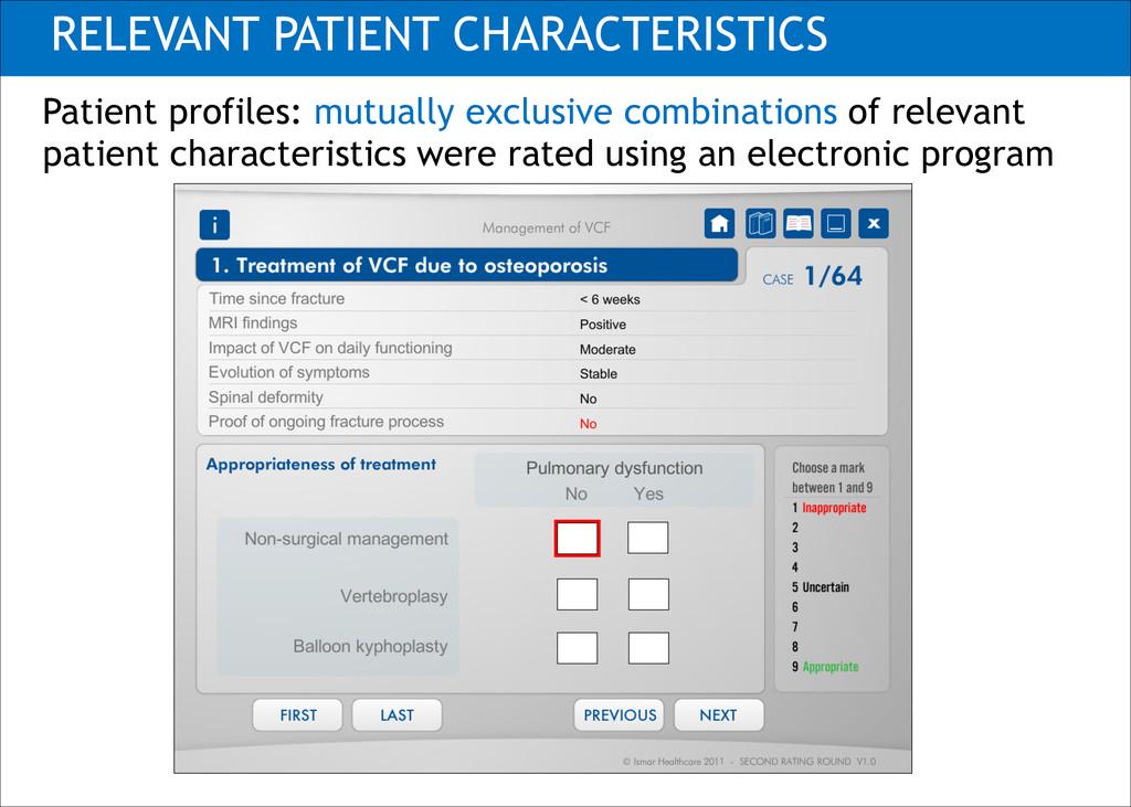 RELEVANT PATIENT CHARACTERISTICS Patient profil...