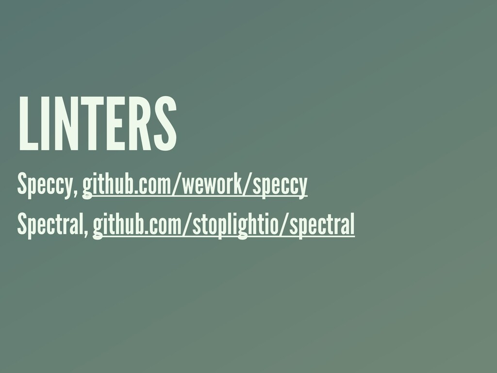 LINTERS Speccy, github.com/wework/speccy Spectr...
