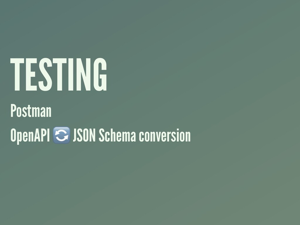 TESTING Postman OpenAPI  JSON Schema conversion