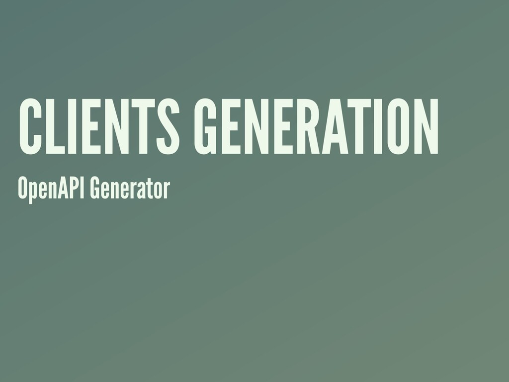 CLIENTS GENERATION OpenAPI Generator