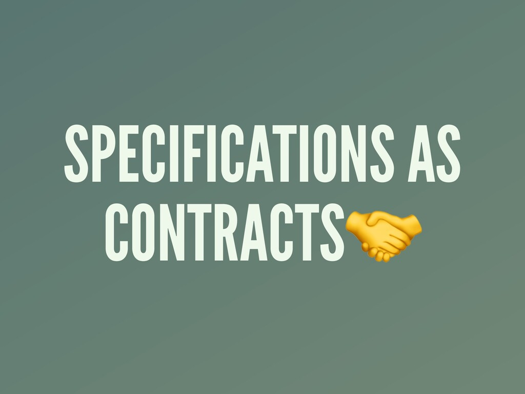 SPECIFICATIONS AS CONTRACTS