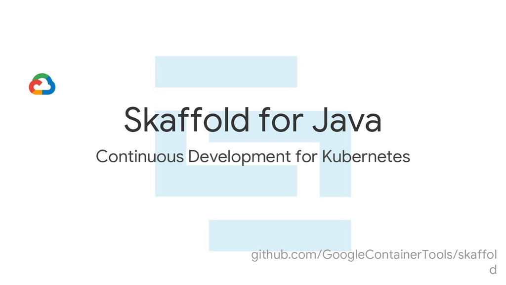 Continuous Development for Kubernetes Skaffold ...