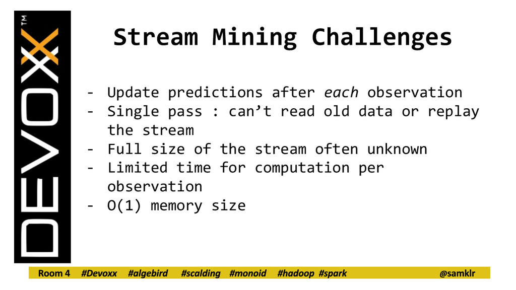 Stream Mining Challenges - Update predictions a...