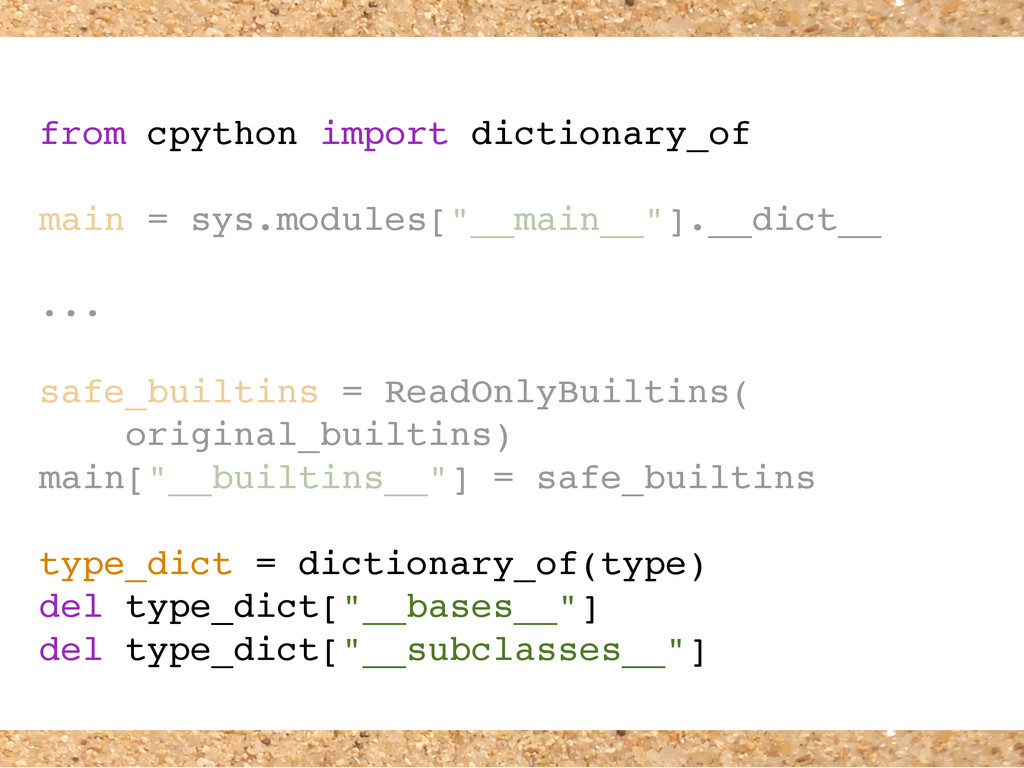 from cpython import dictionary_of main = sys.mo...