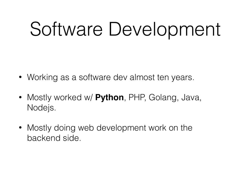 Software Development • Working as a software de...