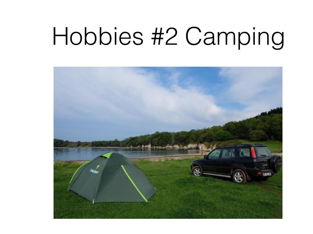 Hobbies #2 Camping