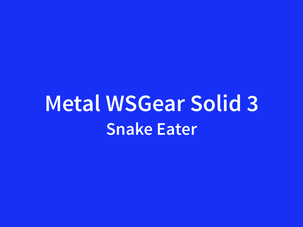 Metal WSGear Solid 3 Snake Eater