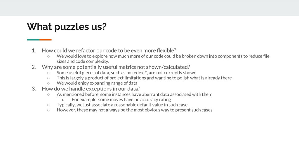 What puzzles us? 1. How could we refactor our c...
