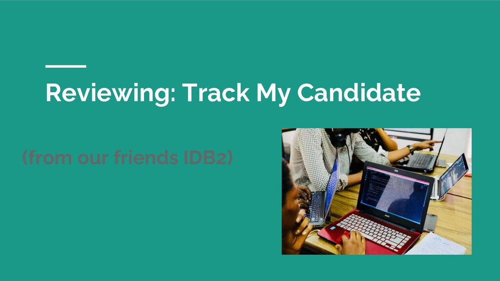 Reviewing: Track My Candidate (from our friends...