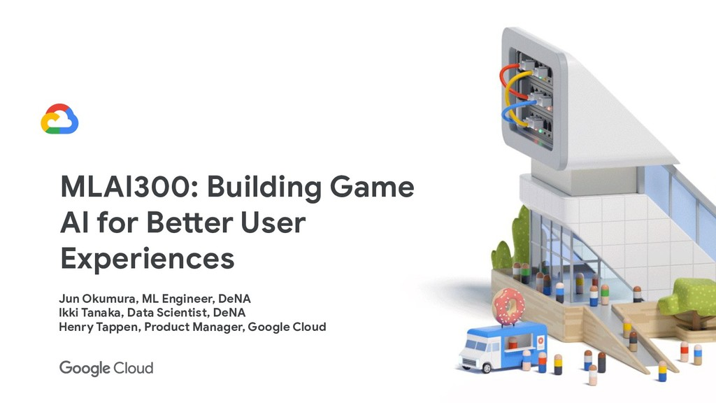 MLAI300: Building Game AI for Better User Exper...