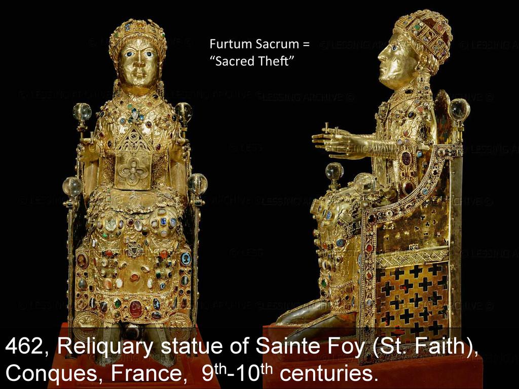 462, Reliquary statue of Sainte Foy (St. Faith)...